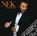 UN'ALTRA DIREZIONE (Versione 6 brani) cd musicale di NEK