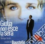 Baustelle - Giulia Non Esce La Sera cd musicale di BAUSTELLE
