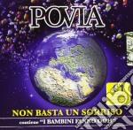 Povia - Non Basta Un Sorriso cd musicale di POVIA