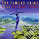 Alive on planet earth cd musicale di FLOWER KINGS THE