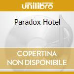 PARADOX HOTEL cd musicale di Flower kings the
