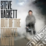 OUT OF THE TUNNEL'S MOUTH                 cd musicale di Steve Hackett