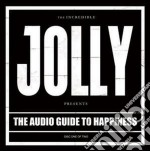 Jolly - The Audio Guide To Happiness Vol.1 cd musicale di JOLLY