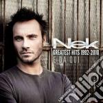 Greatest hits 1992-2010 e da qui cd musicale di NEK