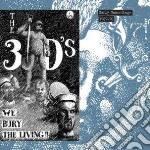 3ds - Early Recordings 1989-90 cd musicale di 3ds