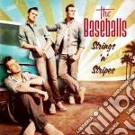 Baseballs - Strings 'n' Stripes cd musicale di BASEBALLS