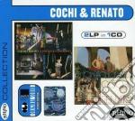 Cochi & Renato - 2Lp In 1Cd: Poeta E Contadino + E La Vita La Vita cd musicale di Cochi & renato (dp -