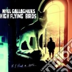Noel Gallagher's High Flying Birds - If I Had A Gun - Cd Singolo cd musicale di Noel gallagher's h.f