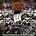 Napalm Death - From Enslavement To Obliteration cd musicale di Napalm Death