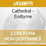 ENDTYME cd musicale di CATHEDRAL