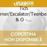 Tich Turner/Escalator/Teenbeats & O - Mod City cd musicale