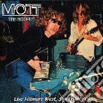 Mott The Hoople - Live Fillmore West, Sanfrancisco cd musicale di MOTT THE HOOPLE