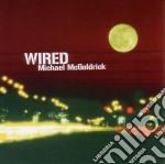Michael Mcgoldrick - Wired cd musicale di Michal Mcgoldrick