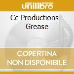 Cc Productions - Grease cd musicale di Ost