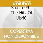 Tribute of ub 40 cd musicale di Studio 99