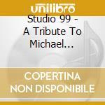 A tribute to michael jackson cd musicale di Studio 99