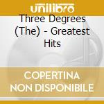 The 3 Degrees - Greatest Hits cd musicale di The 3 degrees