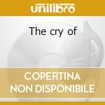 The cry of cd musicale di Bob Marley