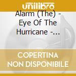 EYE OF THE HURRICANE (REMASTERED) cd musicale di ALARM