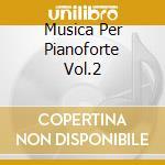 MUSICA PER PIANOFORTE VOL.2 cd musicale di Bedrich Smetana