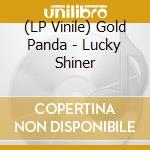 (LP VINILE) Lucky shiner lp vinile di Panda Gold
