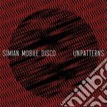 Simian Mobile Disco - Unpatterns-ltd Ed cd musicale di Simiam mobile disco