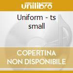 Uniform - ts small cd musicale