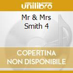 MR & MRS SMITH 4 cd musicale di ARTISTI VARI