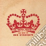 Royal variety show (thebest of dub syndi cd musicale di Syndicate Dub