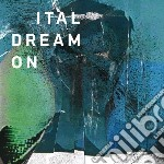 (LP VINILE) Dream on lp vinile di Ital