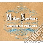 American trilogy cd musicale di Mickey Newbury