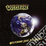 Wolfsbane - Wolfsbane Save The World cd musicale di Wolfsbane