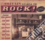 Britain Learns To Rock cd musicale di ARTISTI VARI