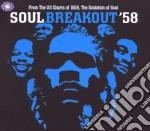 Soul Breakout 58 cd musicale di Artisti Vari
