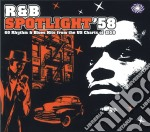 R&B SPOTLIGHT '58                         cd musicale di Artisti Vari