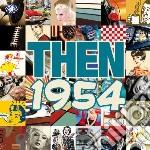 Then - 1954 cd musicale di Artisti Vari