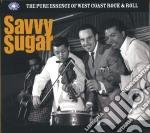 Savvy sugar - the pure essence of west c cd musicale di Artisti Vari