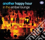 Another hour in the ember lounge cd musicale di Artisti Vari
