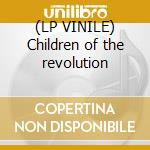 (LP VINILE) Children of the revolution lp vinile di Mark Stewart