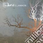 Hybrid - Classics cd musicale di Hybrid