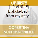 (LP VINILE) Blakula-back from mystery city lp lp vinile di Blakula
