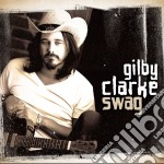 Gilby Clarke - Swag cd musicale di Gilby Clarke