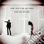 Nick Cave & The Bad Seeds - Push The Sky Away cd musicale di Nick cave and the ba