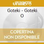 Goteki - Goteki O cd musicale