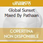 Pathaan's global sunset cd musicale di Artisti Vari