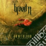 Breed 77 - In My Blood cd musicale di BREED 77