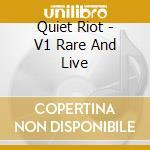 BACKSTAGE-LIVE & RARE VOL.1 cd musicale di QUIET RIOT