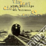 Ani Difranco & Utah Phillips - The Past Didn't Go Anywhere cd musicale di Ani & phil Difranco