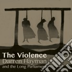 Darren Hayman & The Short Parliament - Violence cd musicale di Darren and t Hayman
