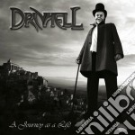 Drivhell - A Journey As A Life cd musicale di DRIVHELL